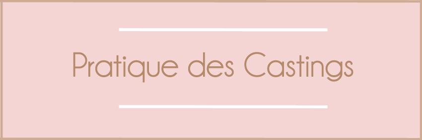 PRATIQUE DES CASTINGS - COMMENT M'ENTRAINER POUR LA PUBLICITÉ, LES FILMS ET LES SÉRIES TV?